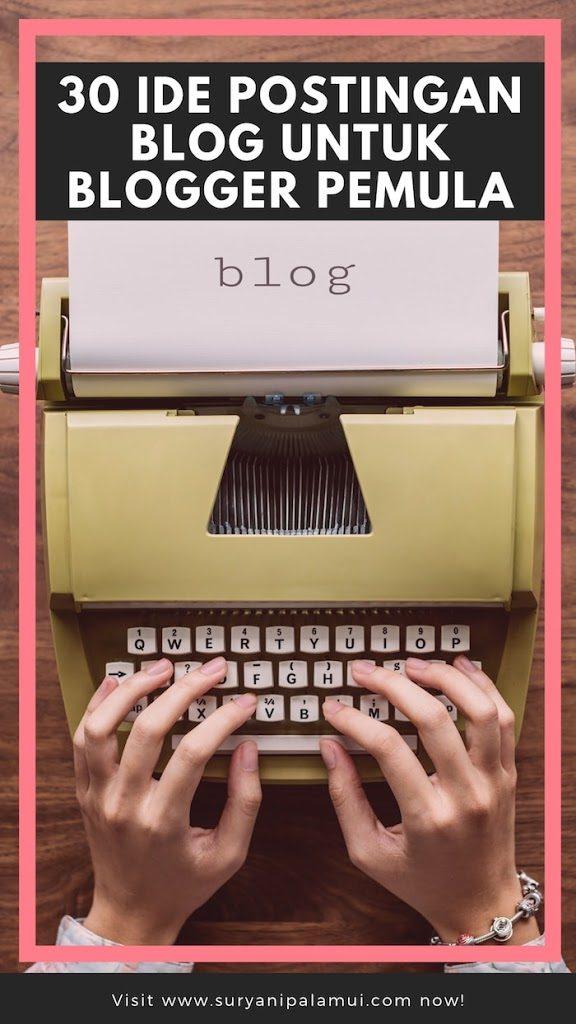 30 Ide Postingan Blog Untuk Blogger Pemula