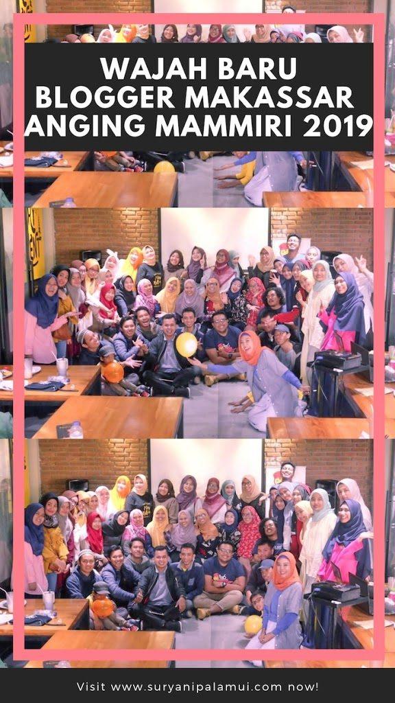 Wajah Baru Komunitas Blogger Makassar Anging Mammiri 2019