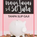 Cara Pinjam Online Uang Tunai Sampai 30 Juta Tanpa Slip Gaji