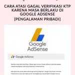 Cara Atasi Gagal Verifikasi KTP di Google AdSense
