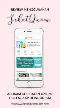 Review Menggunakan SehatQ.com, Aplikasi Kesehatan Online Terlengkap