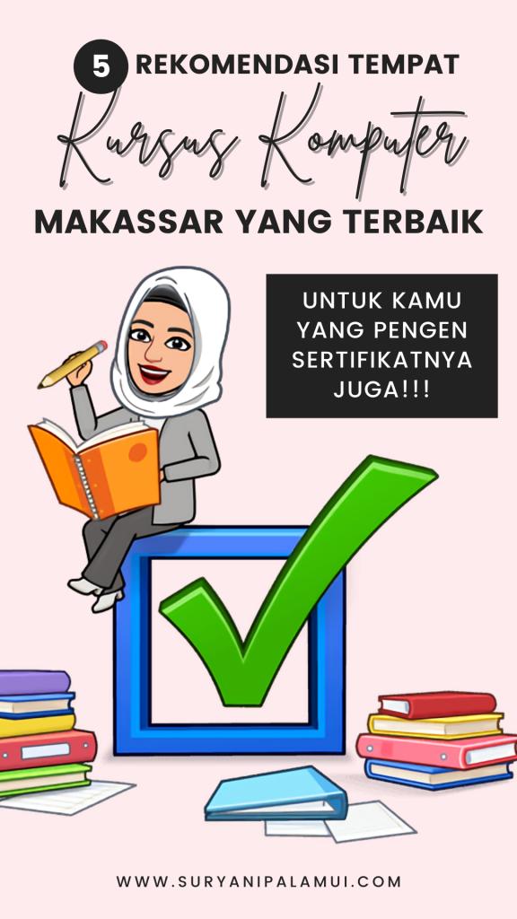 5 Rekomendasi Tempat Kursus Komputer Makassar yang Terbaik